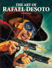 The Art of Rafael DeSoto (Limited Edition)