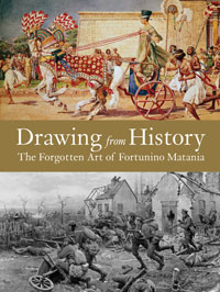 Drawing from History: The Forgotten Art of Fortunino Matania (Limited Edition)