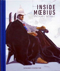 Inside Moebius - L'Alchimie Du Trait (Limited Edition)