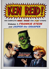 Ken Reid! His Complete Wham!, Smash! and Pow! Strips - Volume 1: Frankie Stein and Jasper the Grasper