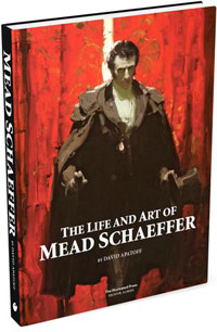 The Life and Art of Mead Schaeffer (Limited Edition)