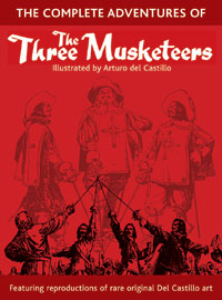 The Complete Adventures of The Three Musketeers (Limited Edition)